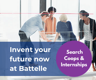 Image with Text: Student Interns standing at a Table with Text Invent your Future at Battelle - Search Coops and Internships