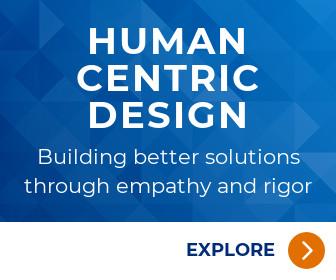 Explore Human Centric Design